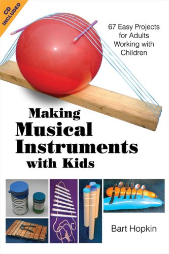 Compare Textbook Prices for Making Musical Instruments with Kids: 67 Easy Projects for Adults Working with Children Pap/Com Edition ISBN 9781884365485 by Hopkin, Bart