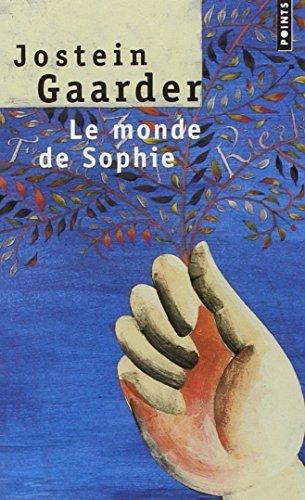 Le Monde De Sophie: Roman Sur L'histoire De La Philosophie (Points (Editions Du Seuil)) (French Edition) by Jostein Gaarder(2002-02-05)