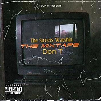 The Streets Watxhin Mixtape