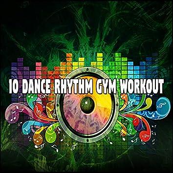 10 Dance Rhythm Gym Workout