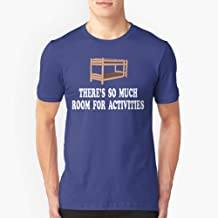 There's So Much Room For Activities Step Brothers Slim Fit TShirtT shirt Hoodie for Men, Women Unisex Full Size.