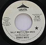BONNIE WHITE 45 RPM SALLY WANTS A RED DRESS / OUR BOY AL