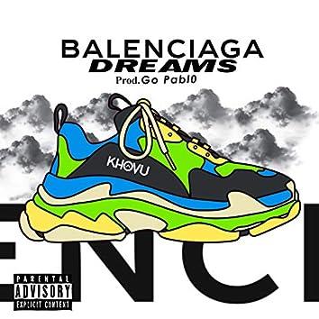 Balenciaga Dreams