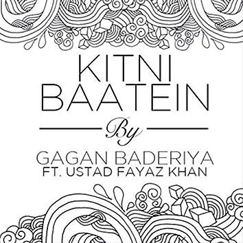 Kitni Baatein (feat. Ustad Fayaz Khan)