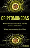 Criptomonedas: Comercio e inversión en bitcoin litecoin y otras más (Métodos de comercio e inversión en bitcoin)