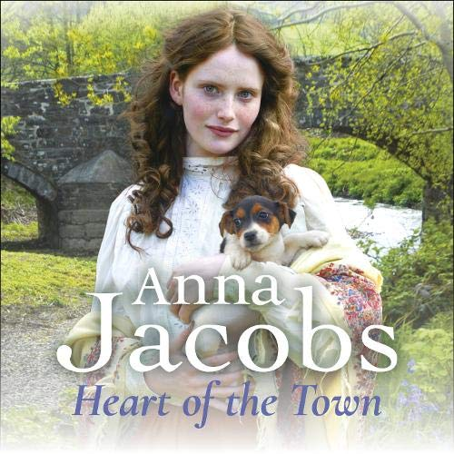 Heart of the Town Audiobook By Anna Jacobs cover art