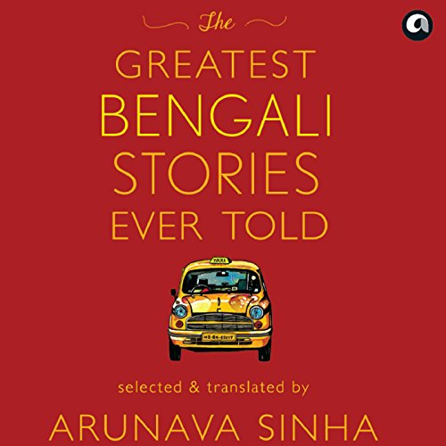 The Greatest Bengali Stories Ever Told cover art