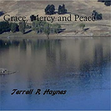 Grace, Mercy and Peace