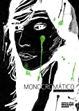 Monocromático (Portuguese Edition)