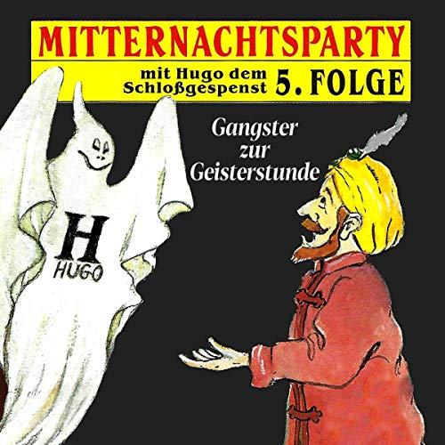 Gangster zur Geisterstunde audiobook cover art