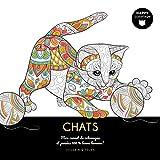 Chats - Happy coloriage - Mon carnet de coloriages & messages 100 % bonne humeur !