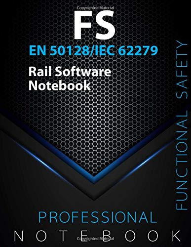 """Functional Safety - EN 50128/IEC 62279 Rail Software Notebook, FS Office writing notebook, 140 Pages, Double sided sheets, 8.5"""" x 11"""", Glossy cover pages"""