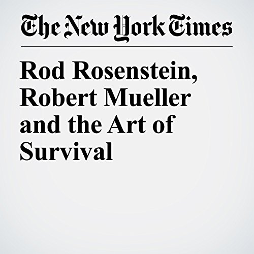 Rod Rosenstein, Robert Mueller and the Art of Survival copertina