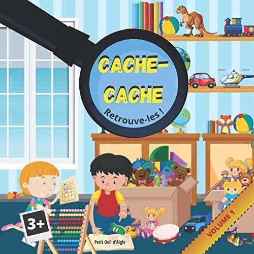 Cache-Cache VOLUME 1: Ils sont cachés ou perdus, retrouve-les ! | Cherche et trouve les objets & animaux | Jeu & Réponses | Pour enfants