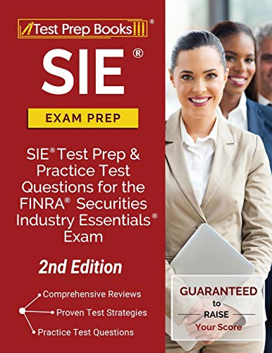 SIE Exam Prep: SIE Test Prep and Practice Test Questions for the FINRA Securities Industry Essential