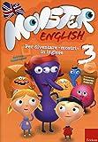 Monster english. Per diventare «mostri» in inglese. Con adesivi: 3