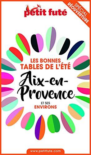 Couverture du livre BONNES TABLES AIX-EN-PROVENCE 2020 Petit Futé