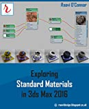 Exploring Standard Materials in 3ds Max 2016 (English Edition)