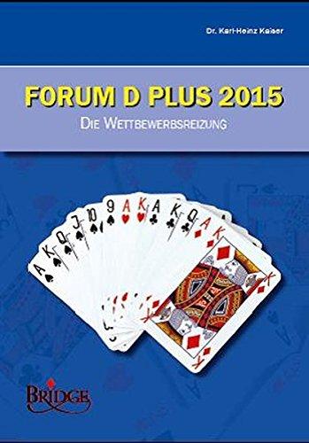 Forum D Plus 2015 - Lehrbuch / Forum D Plus 2015 - Die Wettbewerbsreizung