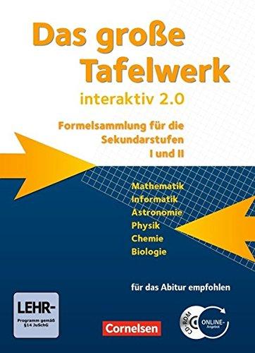 Das große Tafelwerk interaktiv 2.0 - Allgemeine Ausgabe (außer Niedersachsen und Bayern): Das grosse Tafelwerk interaktiv 2.0 Mathematik, Informatik, ... Ausgabe (außer Niedersachsen und Bayern))