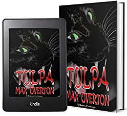 TULPA by [Max Overton]