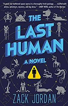 The Last Human by Zack Jordan science fiction and fantasy book and audiobook reviews