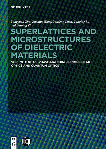 Quasi-Phase-Matching in Nonlinear Optics and Quantum Optics (Superlattices and Microstructures of Dielectric Materials)