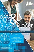 Data & Dialogue: a relationship redefined