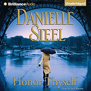 Honor Thyself                   By:                                                                                                                                 Danielle Steel                               Narrated by:                                                                                                                                 Kyf Brewer                      Length: 9 hrs and 24 mins     28 ratings     Overall 4.5
