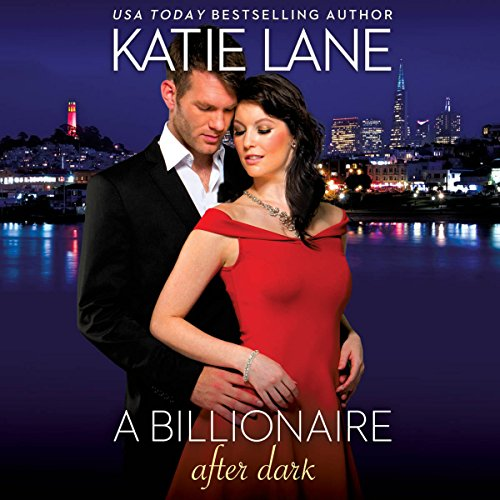 A Billionaire After Dark audiobook cover art
