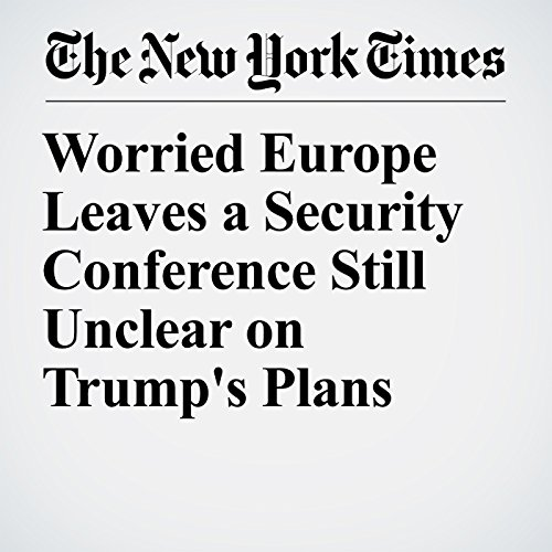 Worried Europe Leaves a Security Conference Still Unclear on Trump's Plans copertina