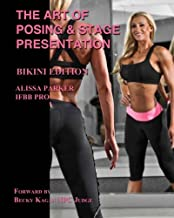 The Art of Posing and Stage Presentation Bikini Edition