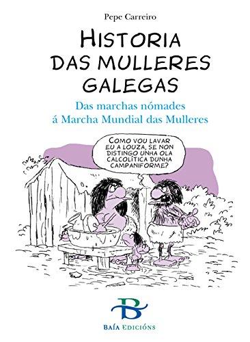 Historia das mulleres galegas (Infantil-Xuvenil) (Galician Edition) eBook: Carreiro, Pepe: Amazon.es: Tienda Kindle