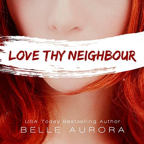 Love Thy Neighbor audiobook cover art