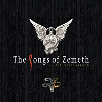 The Songs of Zemeth  ~Ys VI Vocal Version