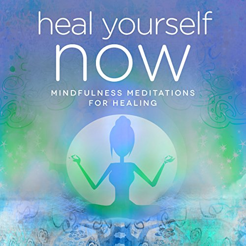 Heal Yourself NOW audiobook cover art