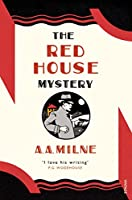 The Red House Mystery (Vintage Classics)