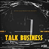 Talk Business (feat. Smat Caryar & Pro by DC)