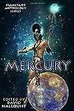 Planetary Anthology Series: Mercury (Tuscany Bay's Planetary Anthology Series)