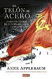 El telón de acero: La destrucción de Europa del Este 1944-1956 (Historia)