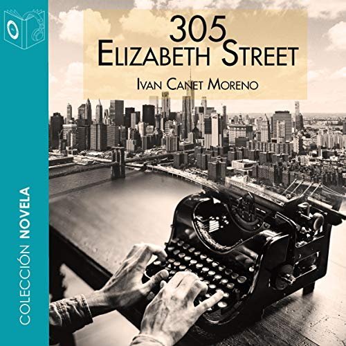 305 Elizabeth Street [Spanish Edition] audiobook cover art