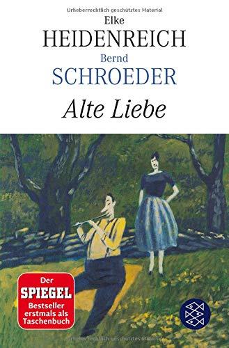 Alte Liebe: Roman (Hochkaräter)