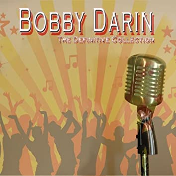 Bobby Darin: The Definitive Collection