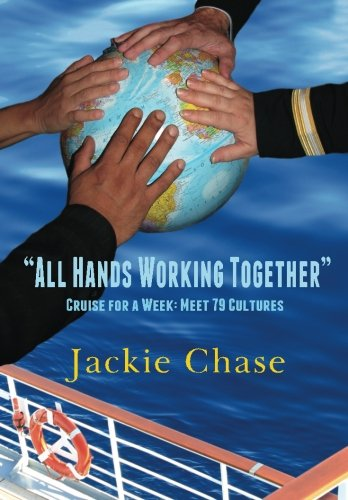 """""""All Hands Working Together"""" Cruise for a Week: Meet 79 Cultures"""