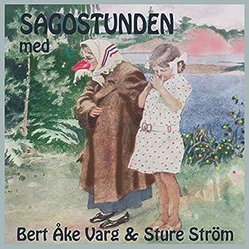Sagostunden med Bert Åke Varg & Sture Ström