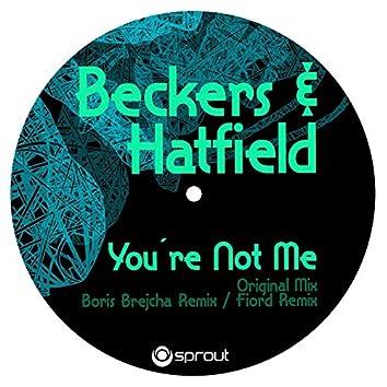 You're Not Me (Boris Brechja Remix)