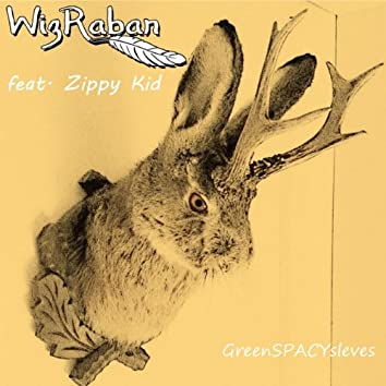 Greenspacysleves Feat. Zippy Kid