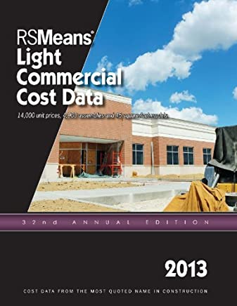 RSMeans Light Commercial Cost Data 2013 by RSMeans Engineering Department (2012-11-19)