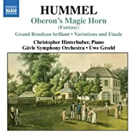 Oberon's Magic Horn by JOHANN NEPOMUK HUMMEL (2007-11-20)