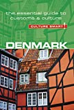 Denmark - Culture Smart!: The Essential Guide to Customs & Culture (English Edition)